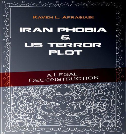 Iran Phobia & us Terror Plot